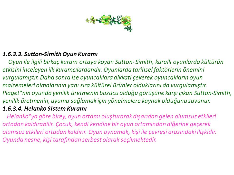 1.6.3.3. Sutton-Simith Oyun Kuramı