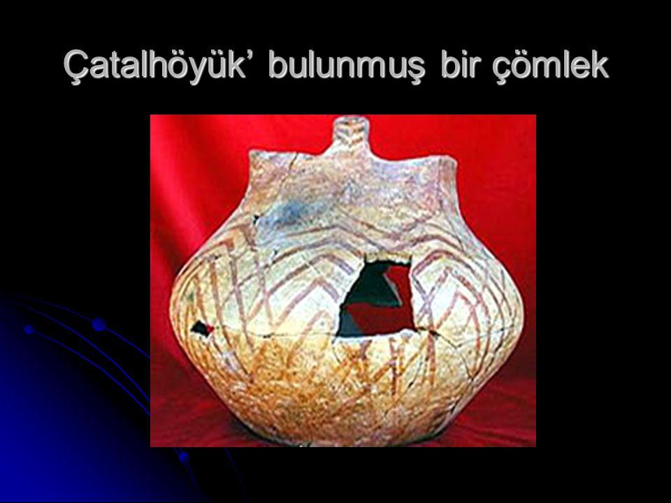 Çatalhöyük' bulunmuş bir çömlek