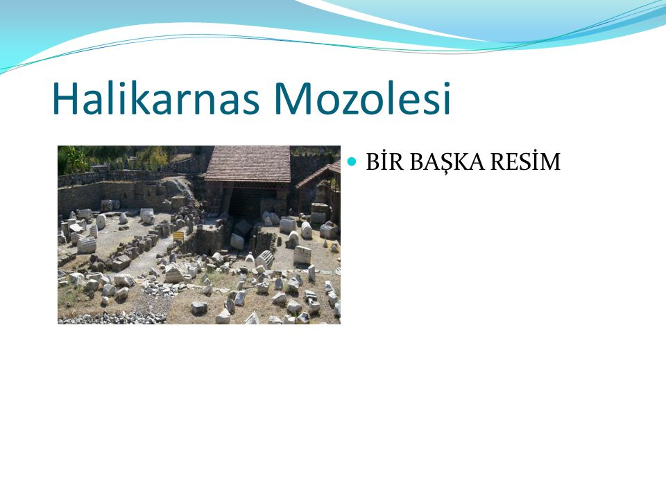 Halikarnas Mozolesi BİR BAŞKA RESİM