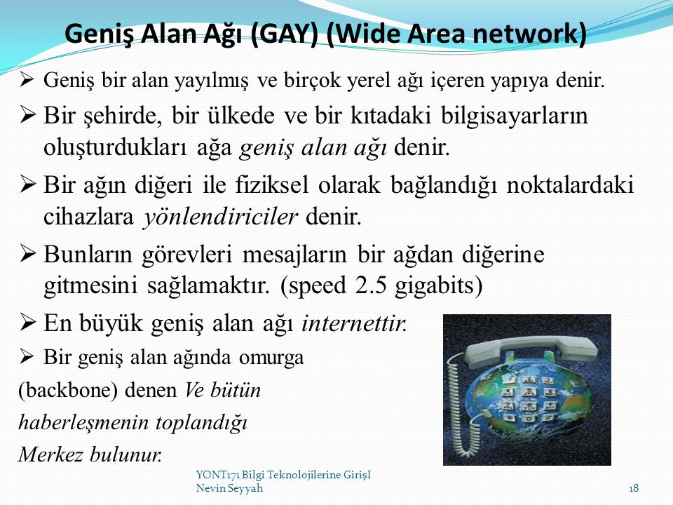 Geniş Alan Ağı (GAY) (Wide Area network)