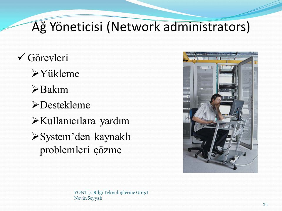 Ağ Yöneticisi (Network administrators)