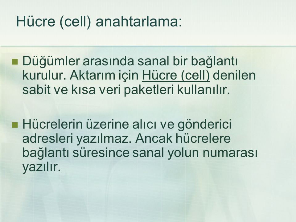 Hücre (cell) anahtarlama: