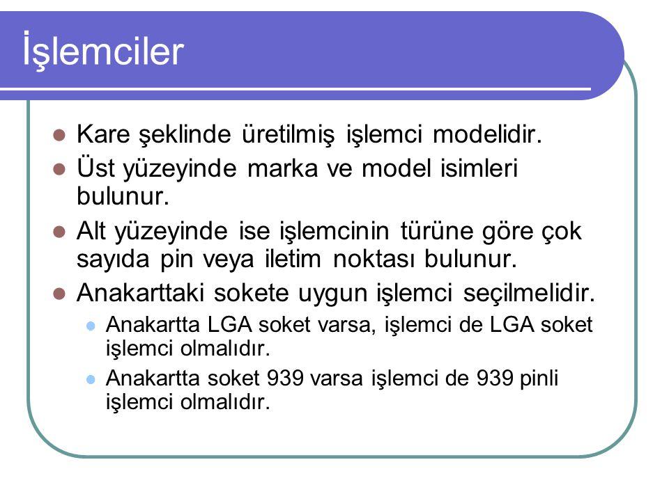 İşlemciler Kare şeklinde üretilmiş işlemci modelidir.