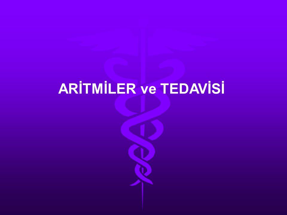 ARİTMİLER ve TEDAVİSİ