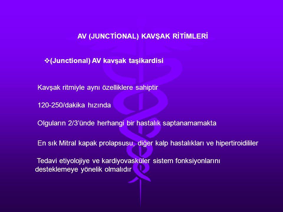 AV (JUNCTİONAL) KAVŞAK RİTİMLERİ
