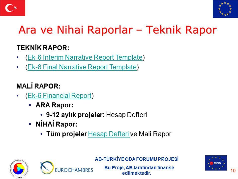 Ara ve Nihai Raporlar – Teknik Rapor