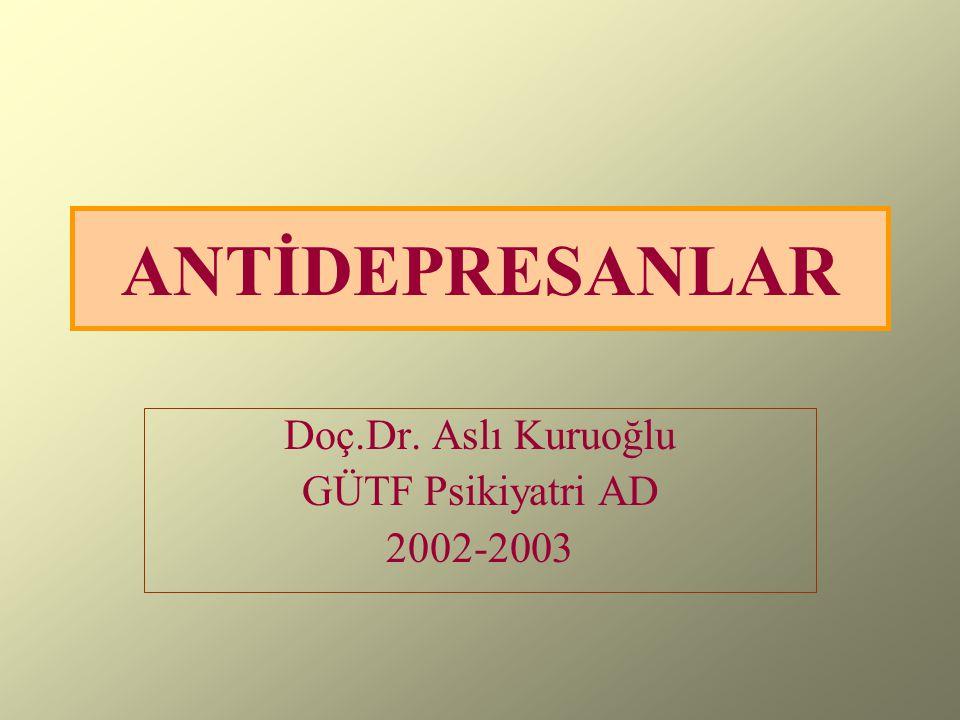 Doç.Dr. Aslı Kuruoğlu GÜTF Psikiyatri AD 2002-2003
