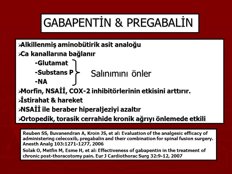 GABAPENTİN & PREGABALİN