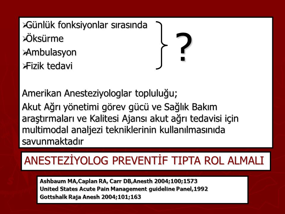 ANESTEZİYOLOG PREVENTİF TIPTA ROL ALMALI