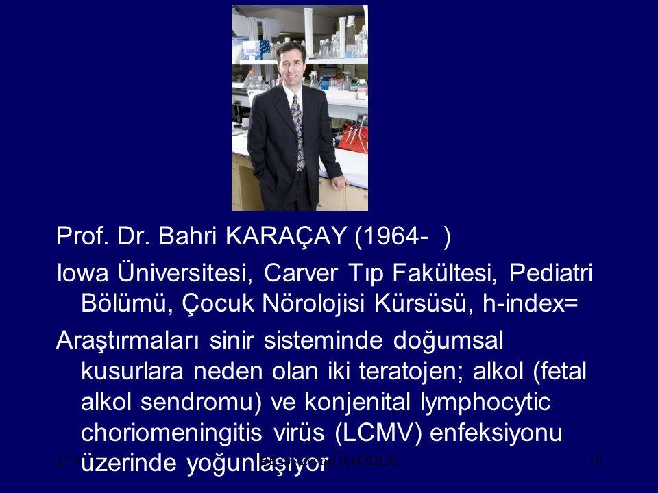 Prof. Dr. Bahri KARAÇAY (1964- )