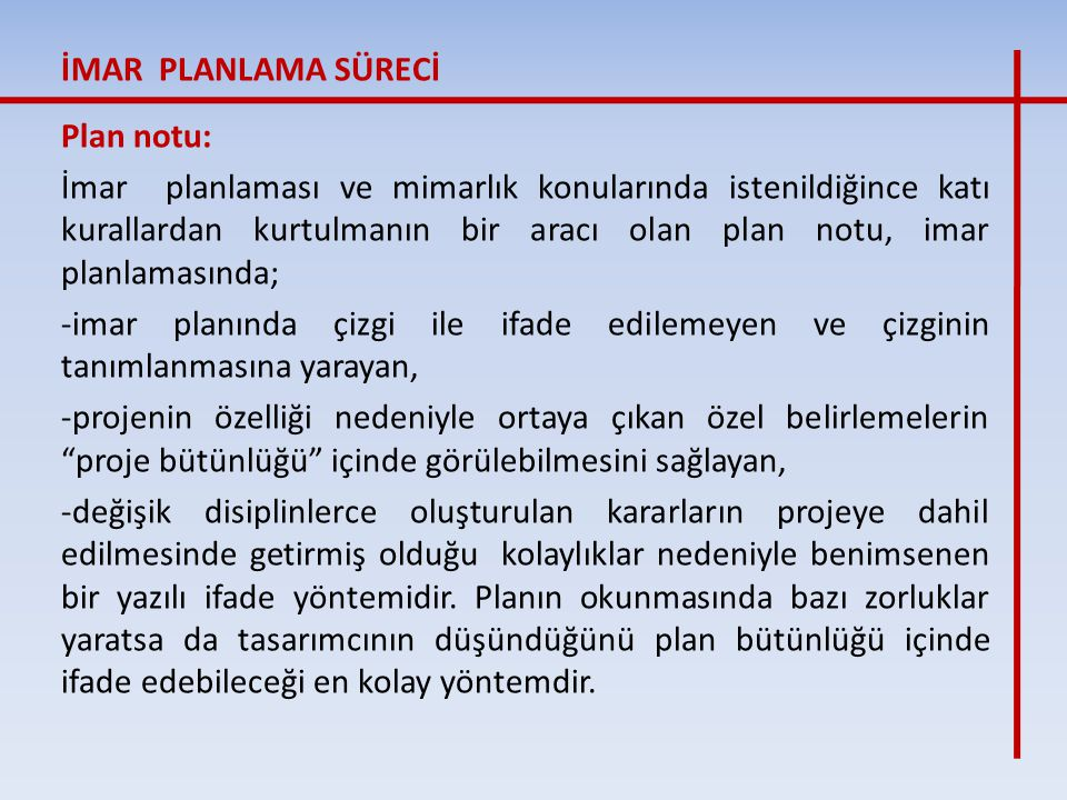 İMAR PLANLAMA SÜRECİ Plan notu: