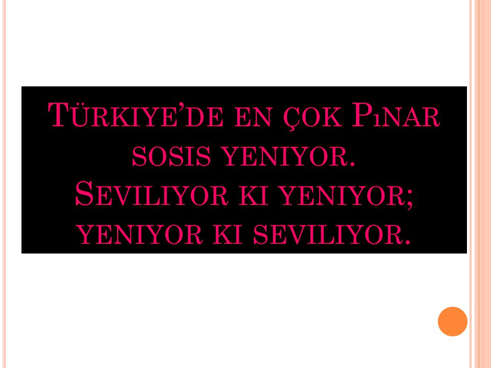 Türkiye'de en çok Pınar sosis yeniyor