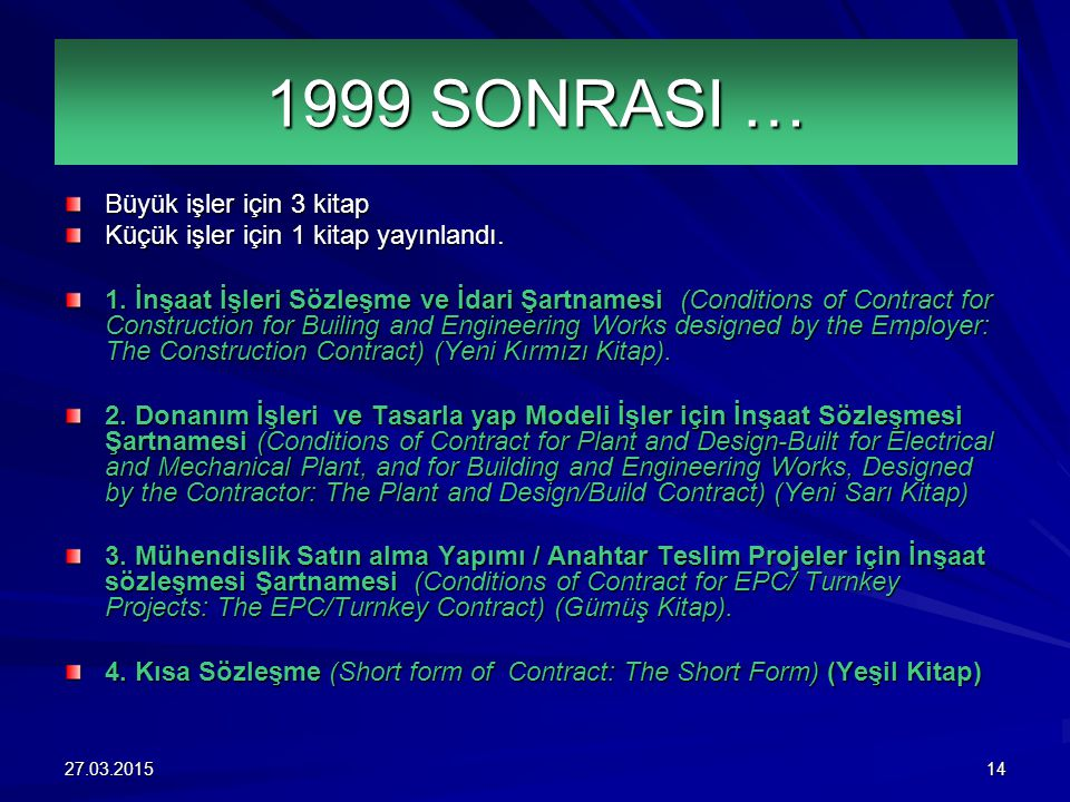 1999 SONRASI … Büyük işler için 3 kitap