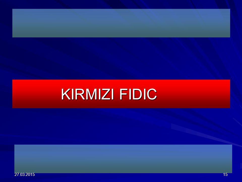 KIRMIZI FIDIC 08.04.2017