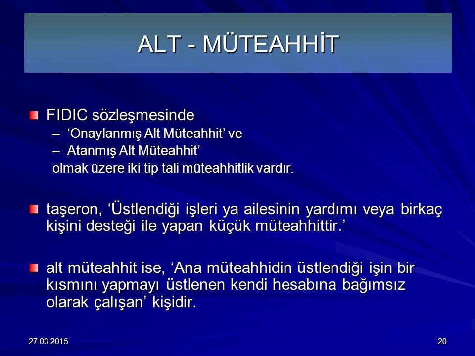 ALT - MÜTEAHHİT FIDIC sözleşmesinde