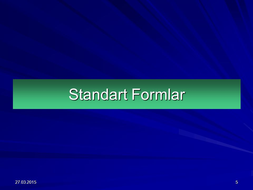Standart Formlar 08.04.2017