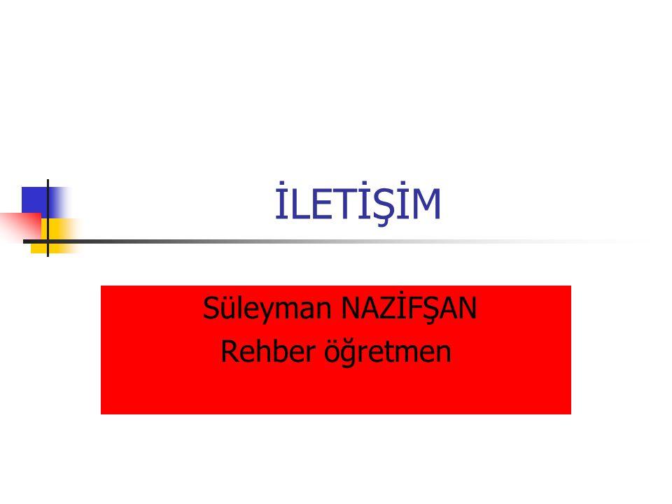 Süleyman NAZİFŞAN Rehber öğretmen