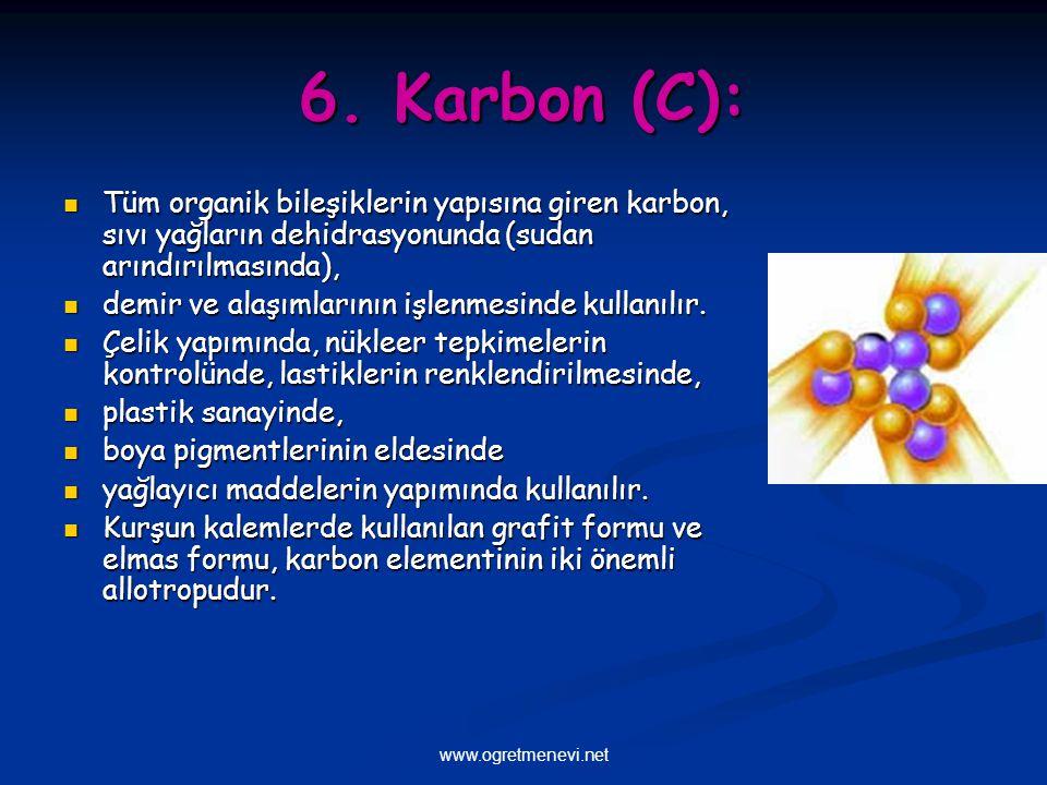 6. Karbon (C): Tüm organik bileşiklerin yapısına giren karbon, sıvı yağların dehidrasyonunda (sudan arındırılmasında),