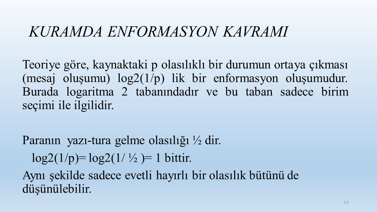 KURAMDA ENFORMASYON KAVRAMI