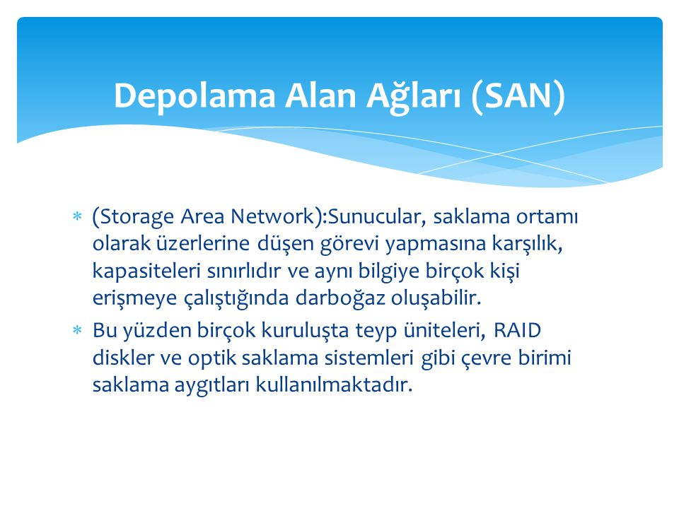 Depolama Alan Ağları (SAN)