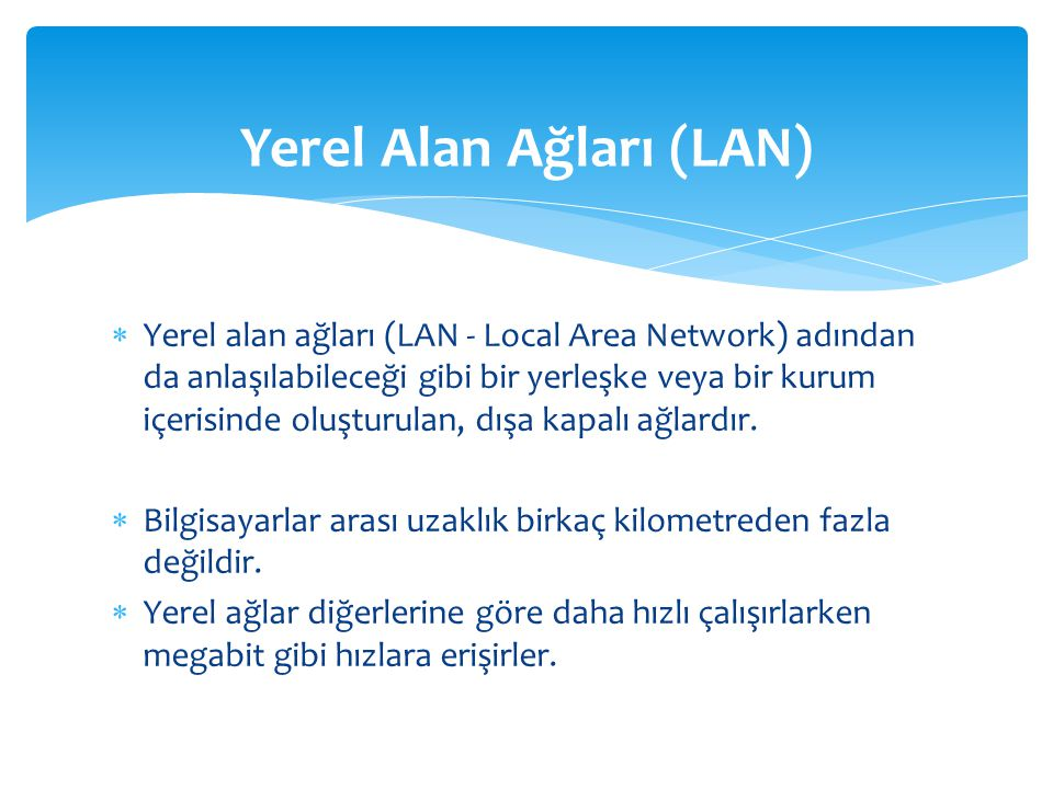 Yerel Alan Ağları (LAN)