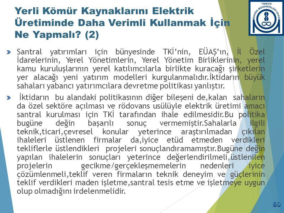 Yerli Kömür Kaynaklarını Elektrik Üretiminde Daha Verimli Kullanmak İçin Ne Yapmalı (3)