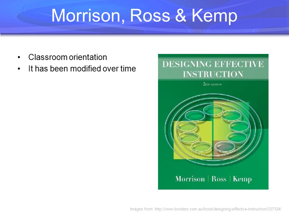 Morrison, Ross & Kemp Classroom orientation