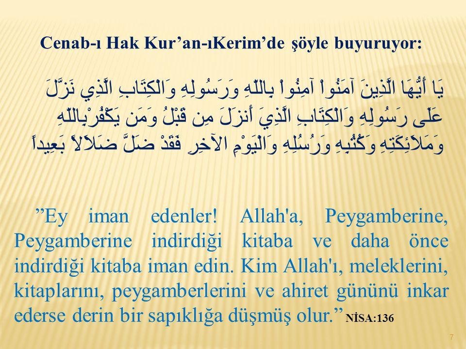 Cenab-ı Hak Kur'an-ıKerim'de şöyle buyuruyor: