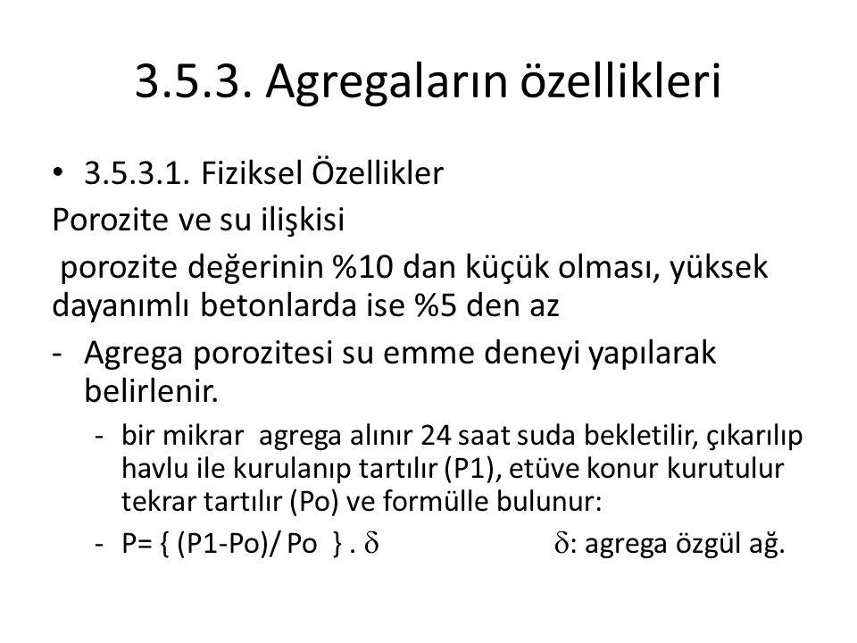 3.5.3. Agregaların özellikleri