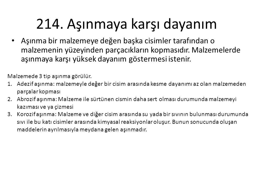 214. Aşınmaya karşı dayanım