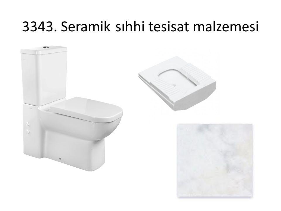 3343. Seramik sıhhi tesisat malzemesi