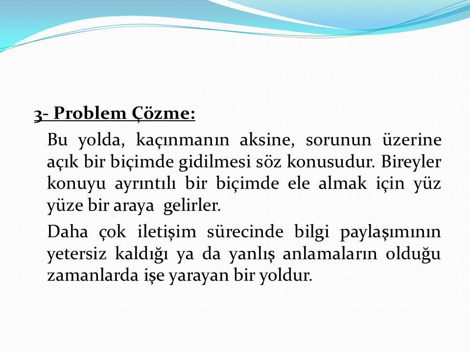 3- Problem Çözme: