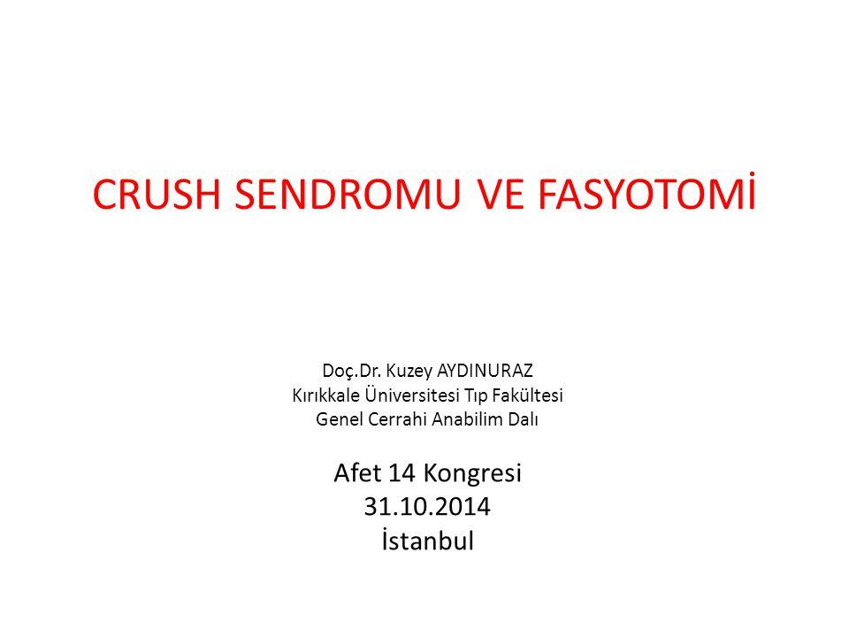 CRUSH SENDROMU VE FASYOTOMİ