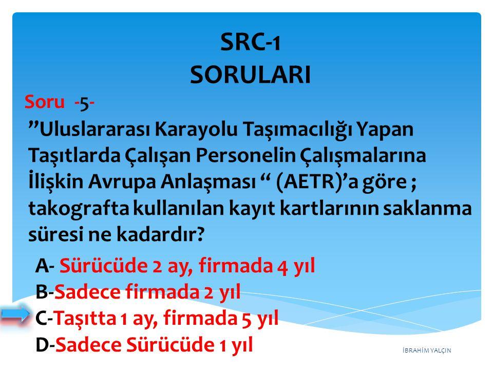 SRC-1 SORULARI Soru -5-