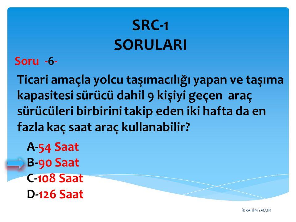 SRC-1 SORULARI Soru -6-