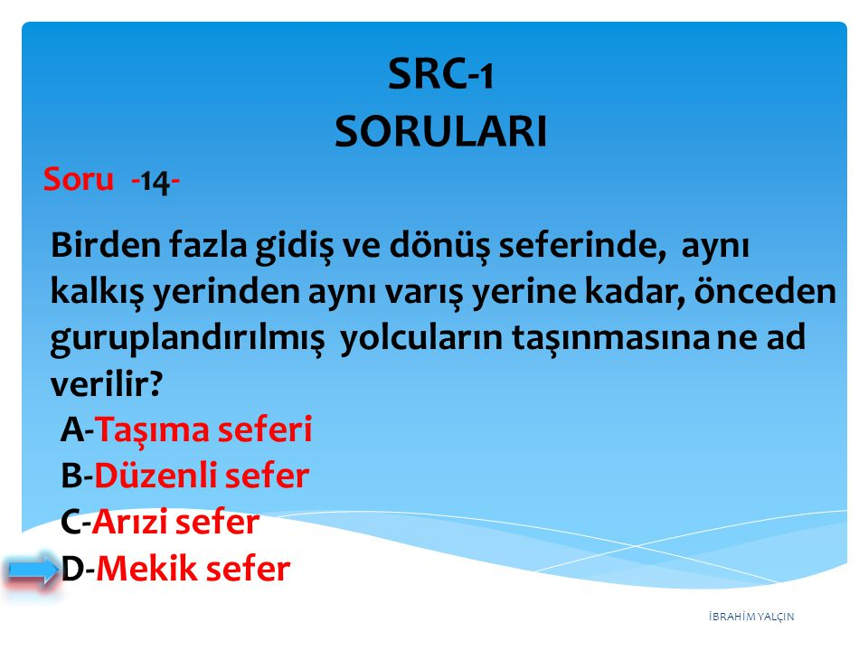 SRC-1 SORULARI Soru -14-
