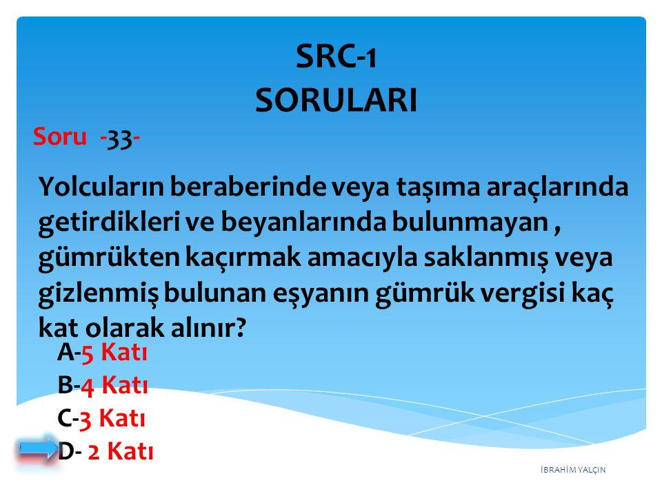SRC-1 SORULARI Soru -33-