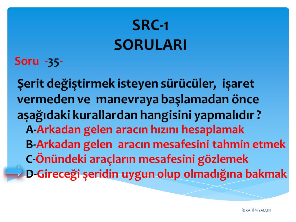 SRC-1 SORULARI Soru -35-