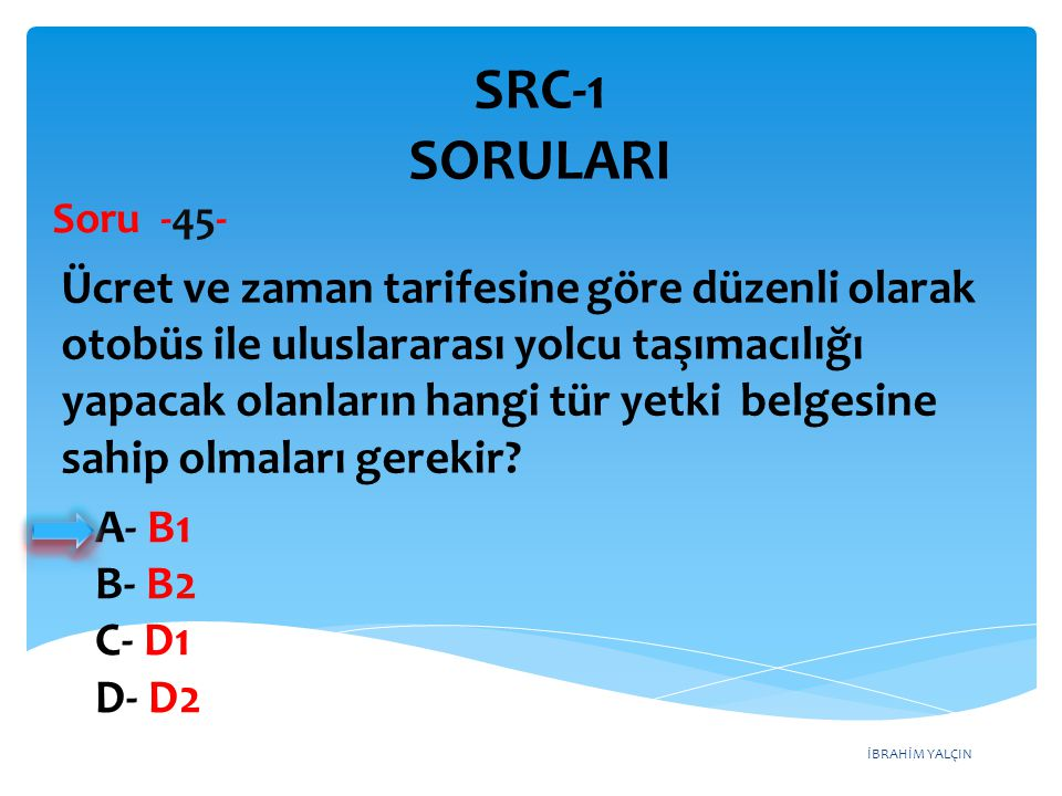 SRC-1 SORULARI Soru -45-