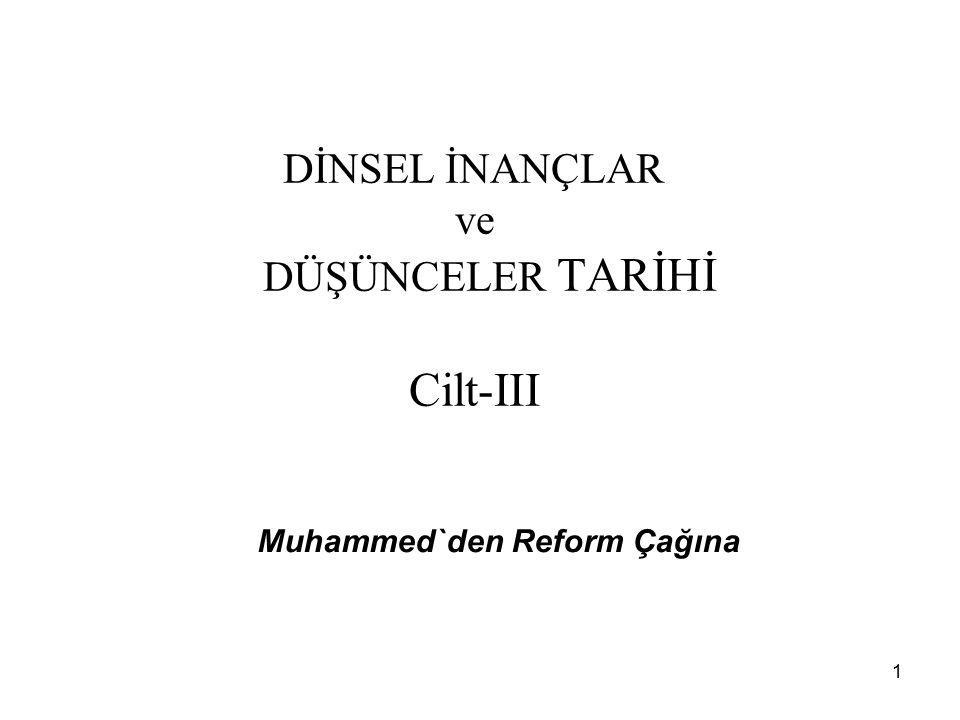 DİNSEL İNANÇLAR ve DÜŞÜNCELER TARİHİ Cilt-III