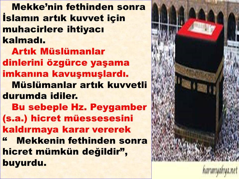 Artık Müslümanlar dinlerini özgürce yaşama imkanına kavuşmuşlardı.