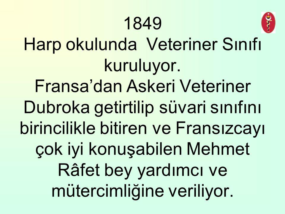 1849 Harp okulunda Veteriner Sınıfı kuruluyor