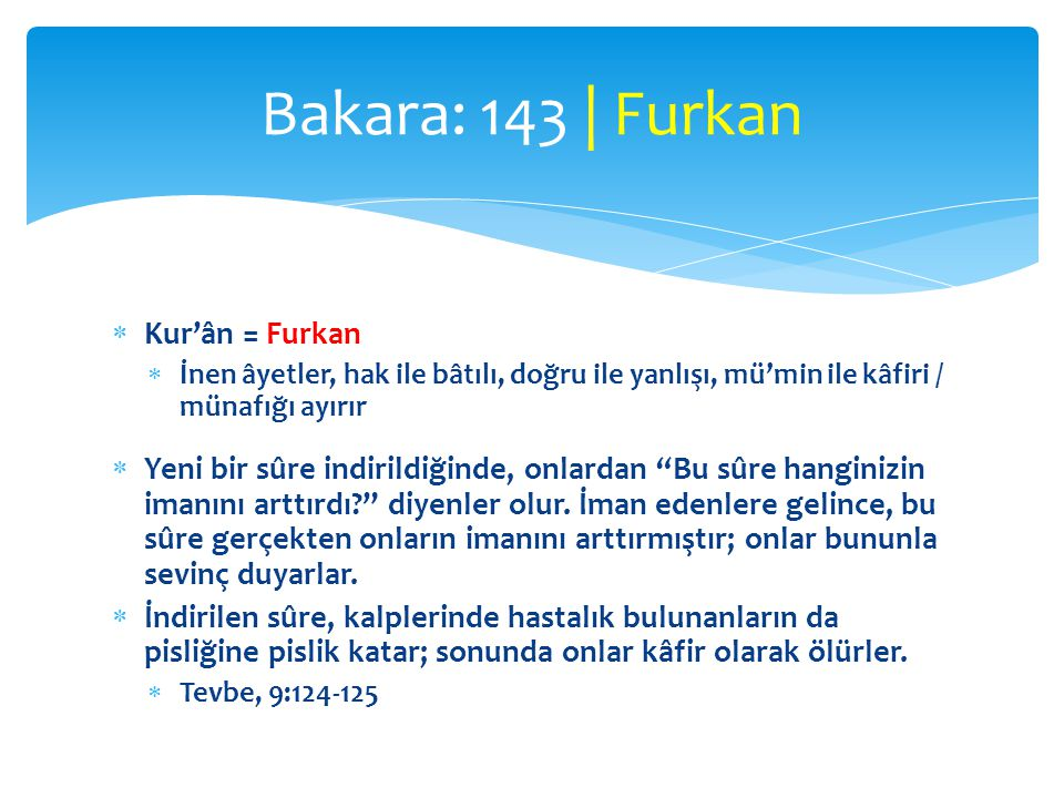 Bakara: 143 | Furkan Kur'ân = Furkan