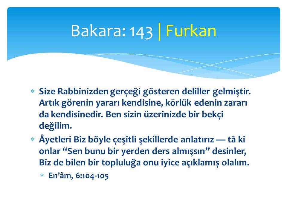 Bakara: 143 | Furkan