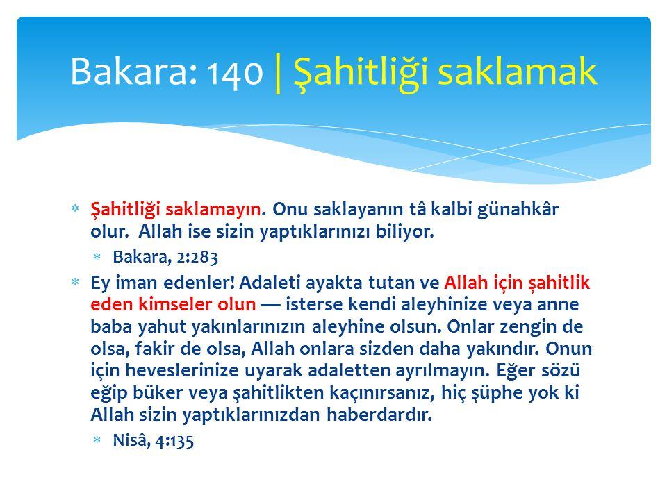 Bakara: 140 | Şahitliği saklamak