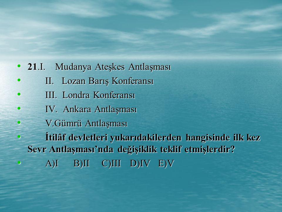 21.I. Mudanya Ateşkes Antlaşması