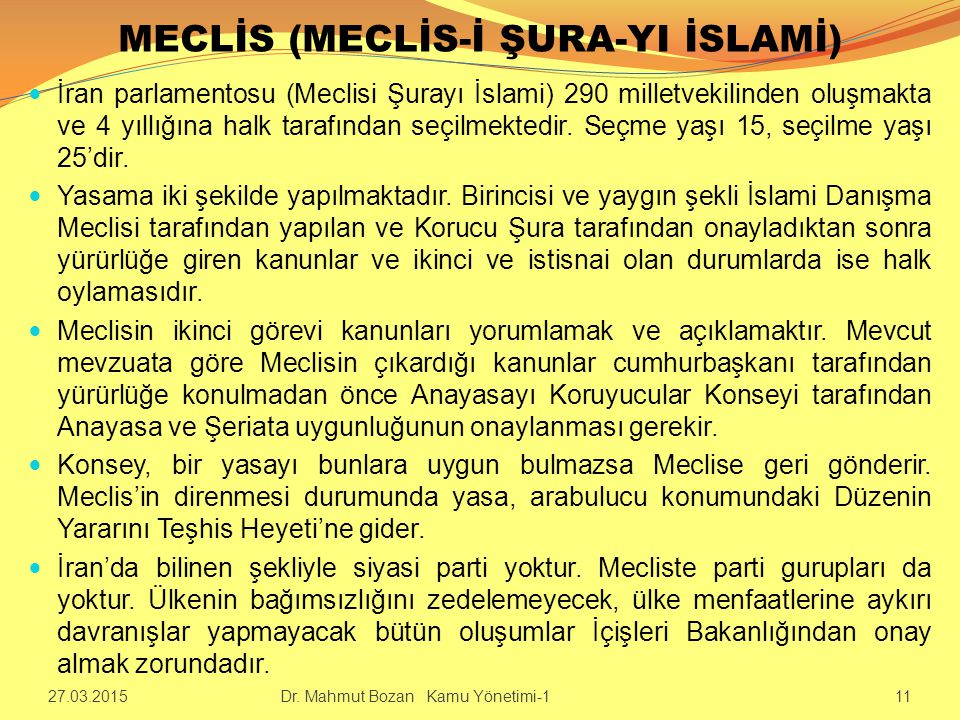 MECLİS (MECLİS-İ ŞURA-YI İSLAMİ)