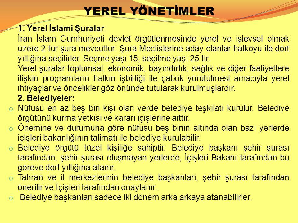 YEREL YÖNETİMLER 1. Yerel İslami Şuralar: