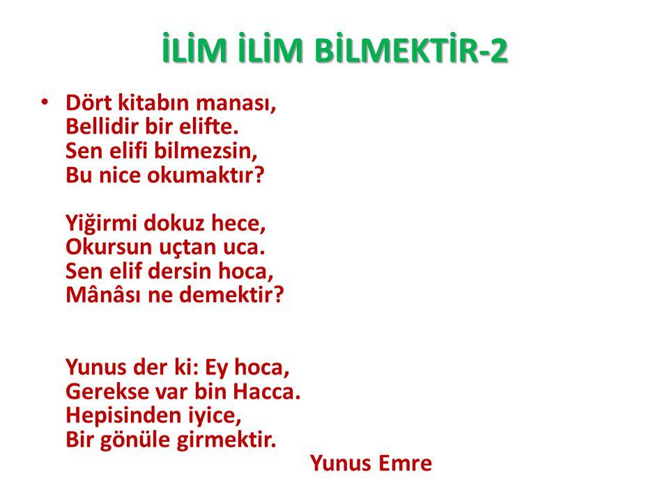 İLİM İLİM BİLMEKTİR-2