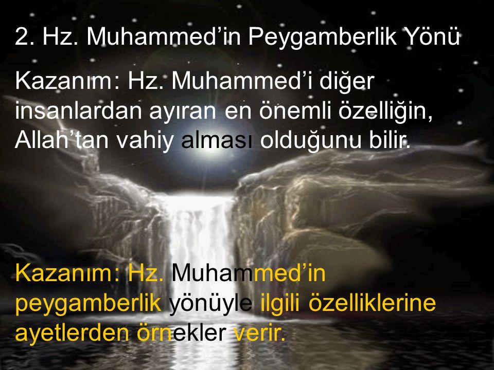 2. Hz. Muhammed'in Peygamberlik Yönü
